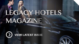 Legacy Hotels Magazines view latest issue